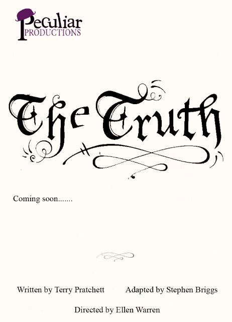 Poster for Peculiar Production's 'Terry Pratchett's 'The Truth''